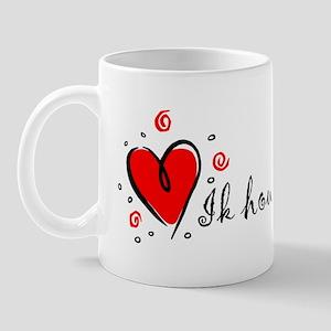 """I Love You"" [Dutch] Mug"